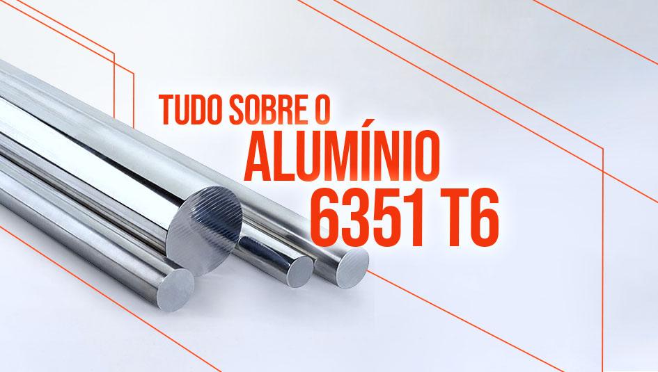 Saiba tudo sobre a liga de alumínio 6351 t6.